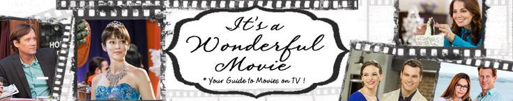 Its a Wonderful Movie - Your Guide to Family Movies on TV...great blog of TV Movies with reviews!