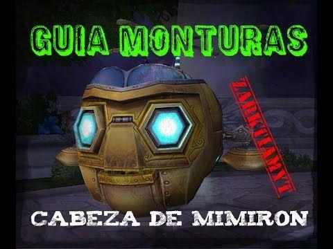 World of Warcraft | Guía monturas | Ulduar | Cabeza de Mimiron