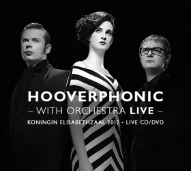 Hooverphonic with orchestra Live CD/DVD
