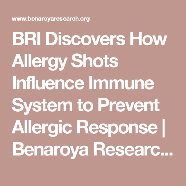 BRI Discovers How Allergy Shots Influence Immune System to Prevent Allergic Response | Benaroya Research Institute