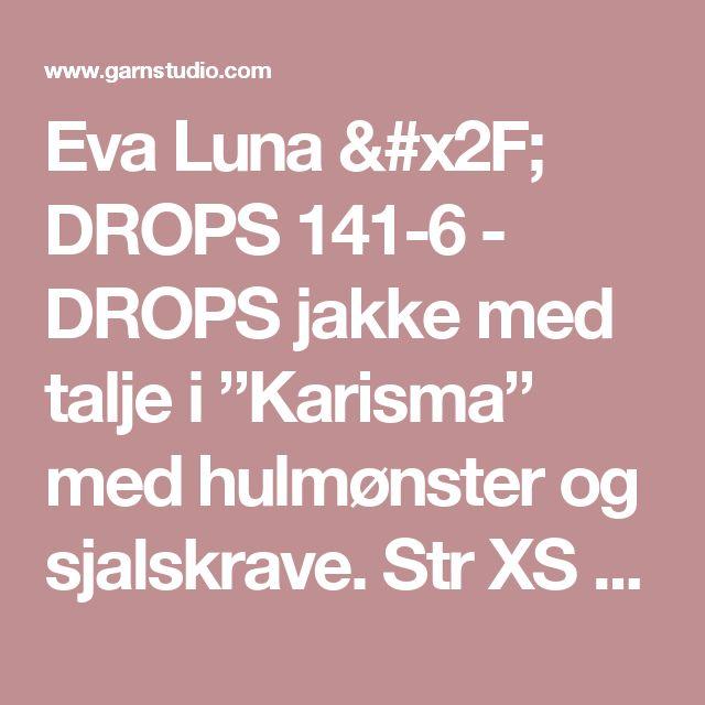 """Eva Luna / DROPS 141-6 - DROPS jakke med talje i """"Karisma"""" med hulmønster og sjalskrave. Str XS - XXXL - Gratis opskrifter fra DROPS Design"""