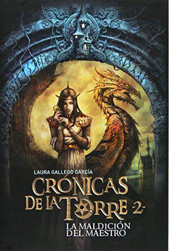 Crónicas de la Torre II. La maldición del Maestro: 2 de Laura Gallego García http://www.amazon.es/dp/8467539682/ref=cm_sw_r_pi_dp_Giyywb1M0E4VY