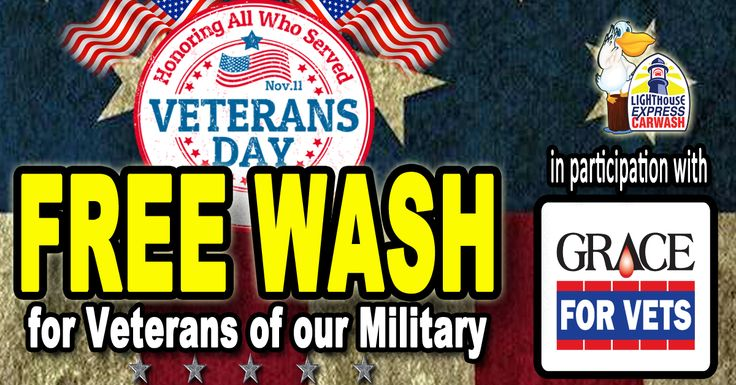 Free Car Wash For Veterans and Military Personnel on Veteran's Day | Lighthouse Express Car Wash