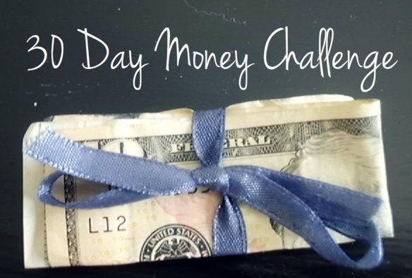 A Blossoming Life: 30 Day Money Challenge: Sometimes You Have to Spend Money