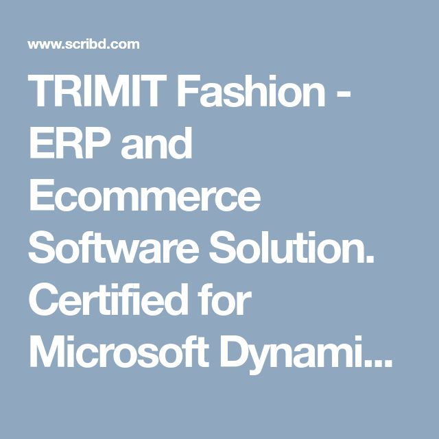 TRIMIT Fashion - ERP and Ecommerce Software Solution. Certified for Microsoft Dynamics.  Apparel, Fashion, Footwear
