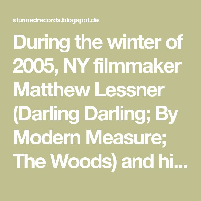 During the winter of 2005, NY filmmaker Matthew Lessner (Darling Darling; By Modern Measure; The Woods) and his then 14-year old sister Sophie fortuitously gained late-nite access to the basement of their hometown's Masonic Temple. Creeping under dark cloaks and employing the sense of sibling telepathy, the two managed to set up their gear and capture the session of what is now their delirious 2008 debut tape side In the Basement of the Temple. We've enjoyed playing this demo the last few…