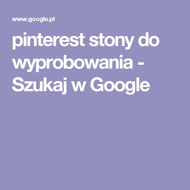 pinterest stony do wyprobowania - Szukaj w Google