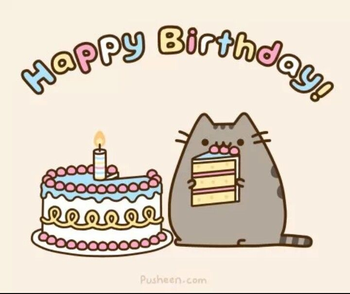 Cat Art... =^. ^=... ❤...Pusheen the Cat... Happy Birthday... By Artist Unknown...