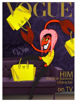 @powerpuffgirls - VOGUE - HIM - the first travesty character on TV
