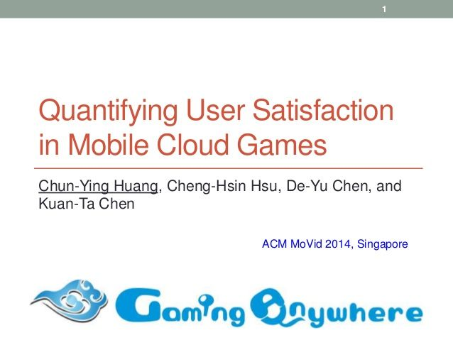Quantifying User Satisfaction in Mobile Cloud Games by Multimedia Networking and Systems Laboratory via slideshare