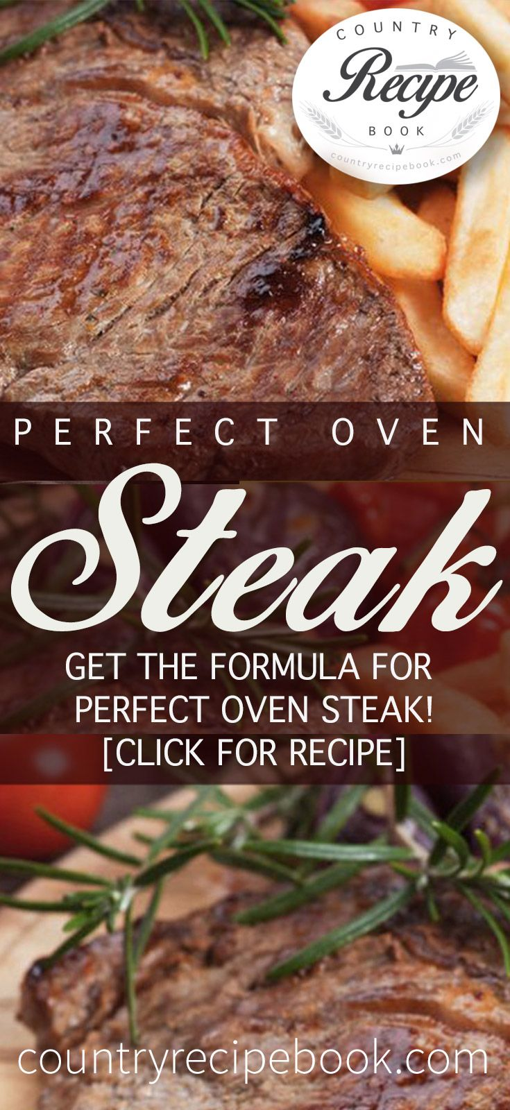 Making the perfect steak is an art worth learning. Use this oven steak recipe to help you make it perfect!