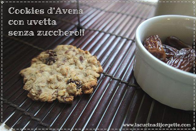 la cucina di Jorgette: COOKIES D'AVENA CON UVETTA SENZA ZUCCHERO!!!