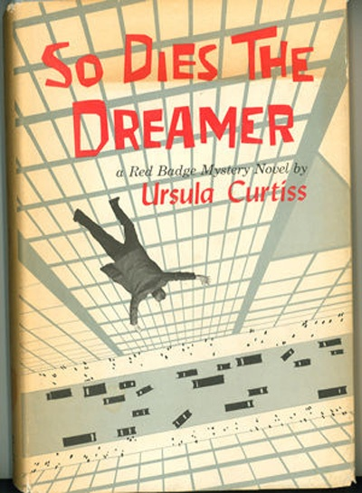 """MAD MEN Inspiration? Book Cover of """"So Dies the Dreamer"""" by Ursula Curtiss"""