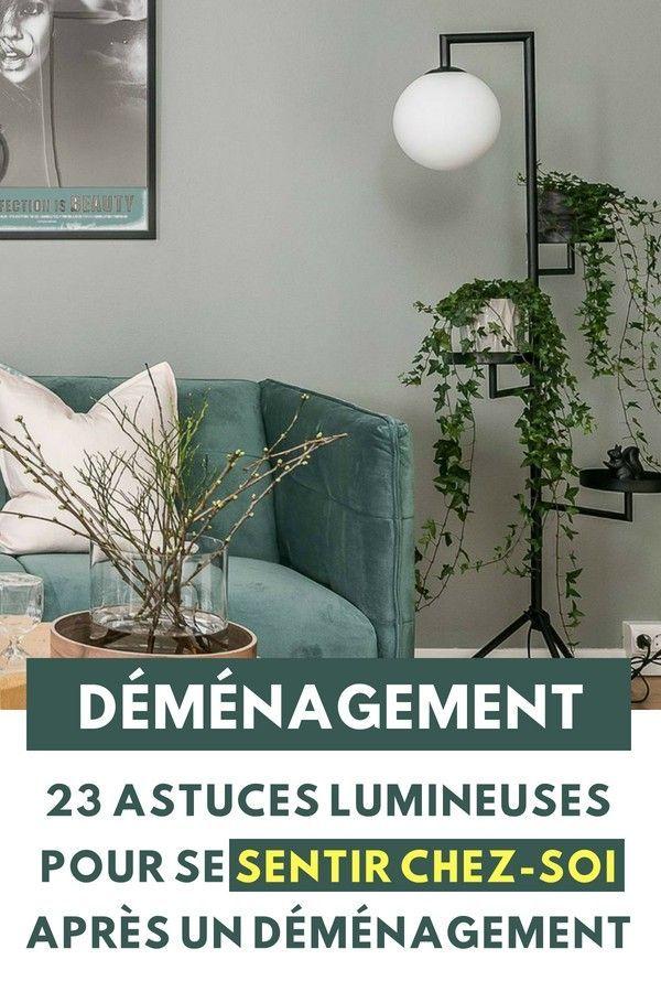 23 Astuces Lumineuses Pour Se Sentir Chez-Soi Après Un Déménagement
