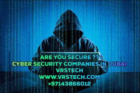 Vrstech gives the best service for cyber security dubai.one of the best cyber security companies in dubai is vrstech. For more information contact +97143866012
