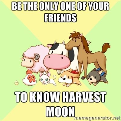 "Convinced a couple of people. ""Harvest Moon... Almost always"""