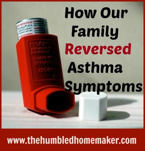 Naturally Reversing Asthma Symptoms - The Humbled Homemaker