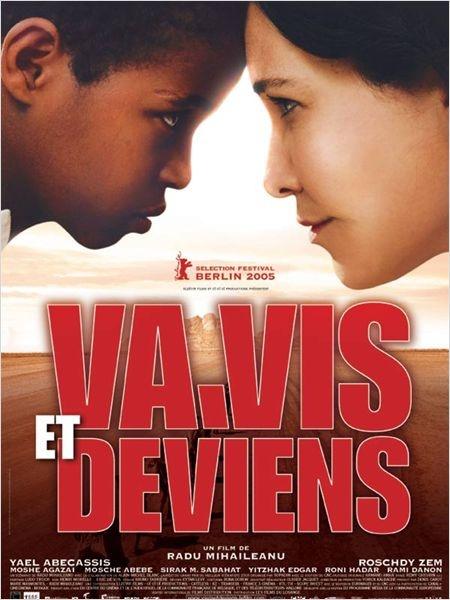"""""""Va, vis et deviens"""", (Live and become) de Radu Mihaileanu, 2005  J'ai appris avec plaisir un peu d'histoire"""