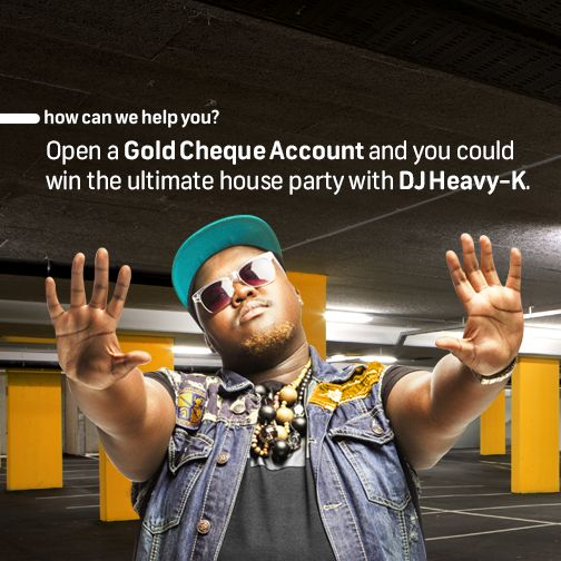 "Heavy-up your House Party. You could win the ultimate house party with DJ Heavy K spinning the decks. Everybody invited will be grooving to the beat. SMS ""house"" to 31138, and we'll call you back. Visit www.fnb.mobi/goldencircle.  Terms and conditions apply."