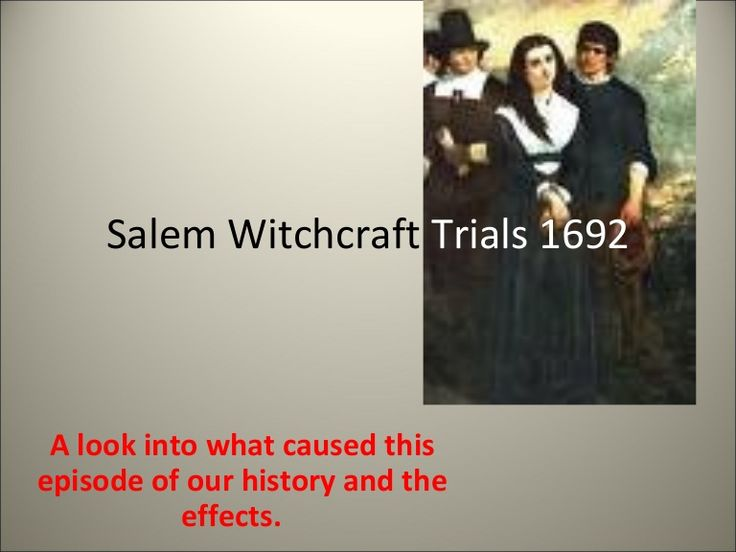 causes of the salem witch trials Causes of salem witch trials the causes of the salem witchcraft trials page 1 introduction the salem witchcraft trials took place in a puritan devoted community of.
