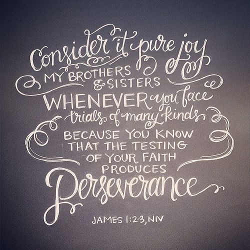 James 1:2-3, NIV | hand lettering artwork by Andrea Howey via www.instagram.com/andrearhowey