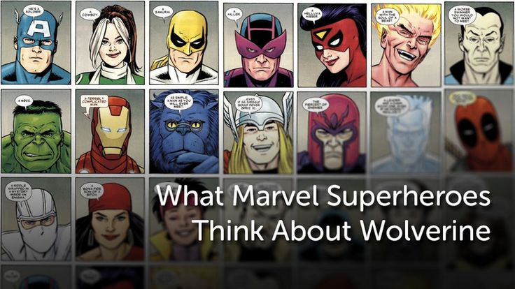 What Marvel Superheroes Think About Wolverine — GeekTyrant
