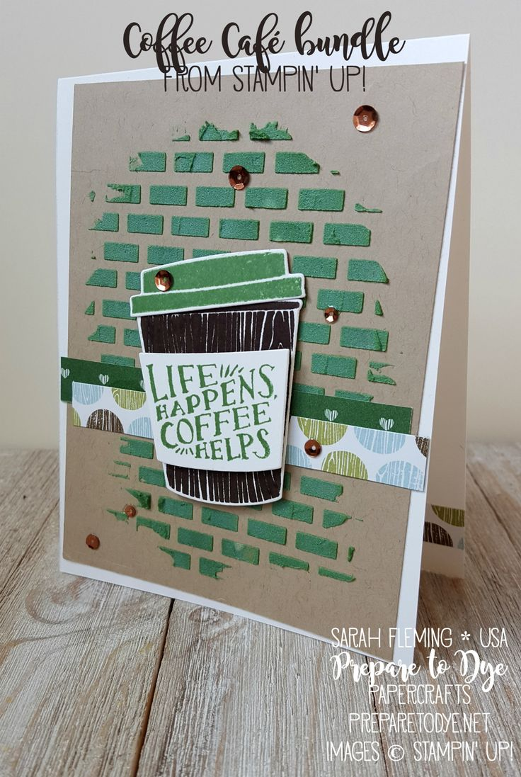 105 Best Stampin Up Coffee Cafe Images On Pinterest Coffee Break