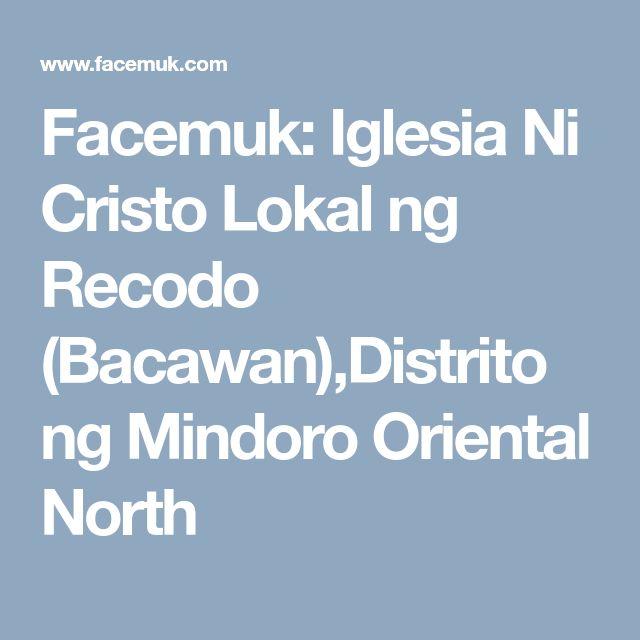 Facemuk: Iglesia Ni Cristo Lokal ng Recodo (Bacawan),Distrito ng Mindoro Oriental North