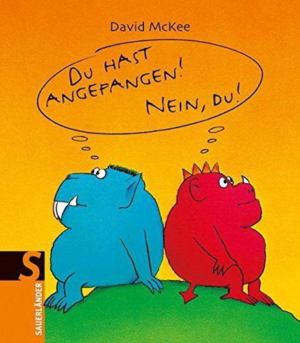 Du hast angefangen - Nein du! von David McKee http://www.amazon.de/dp/3737360456/ref=cm_sw_r_pi_dp_Wmjlxb03F1DMA