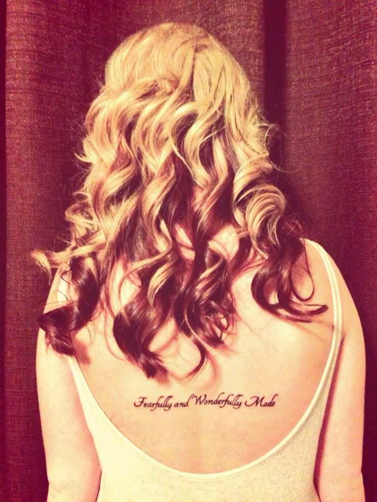 """Christian tattoos for girls! """"Fearfully and Wonderfully Made"""" Psalm 139:14 I love my second tattoo:)"""