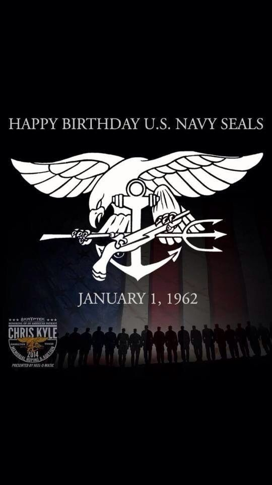 HAPPY BIRTHDAY NAVY SEALS! THANK YOU FOR YOUR AWESOME SERVICE AND SACRIFICE TO THE USA