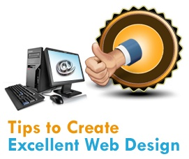 5 Great Tips to create Excellent Web Design for your Website