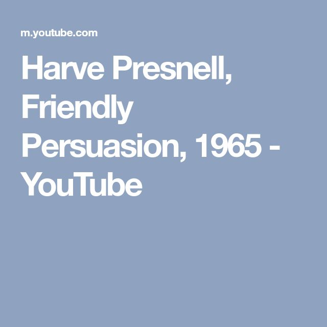Harve Presnell, Friendly Persuasion, 1965 - YouTube