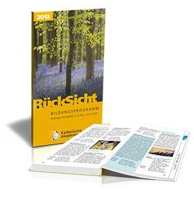 #Jahresprogramm Katholische #Akademie #Stapelfeld 2013 #RückSicht #Rolfes #Dickerhoff #Röbel #Siefer #Kappenberg #Kleyboldt #Kehrer #Feltes