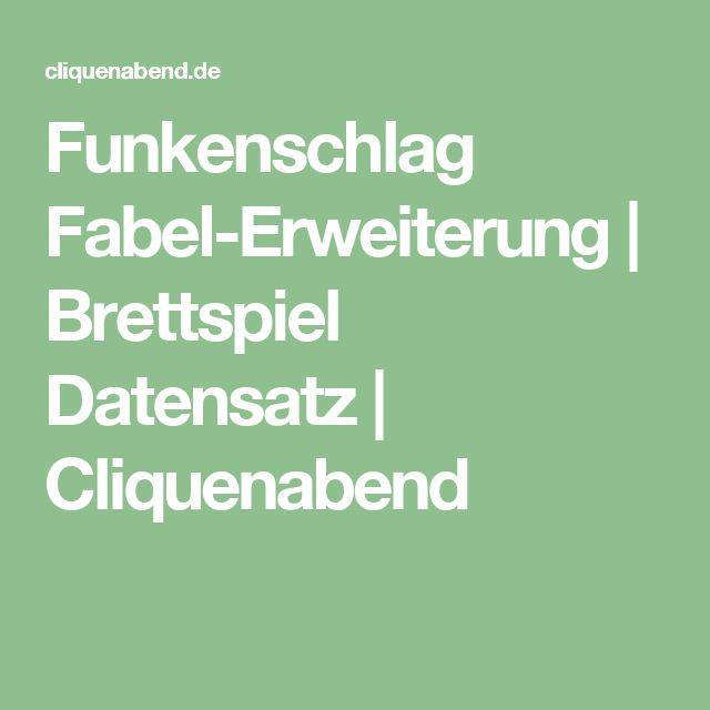 Funkenschlag Fabel-Erweiterung | Brettspiel Datensatz | Cliquenabend