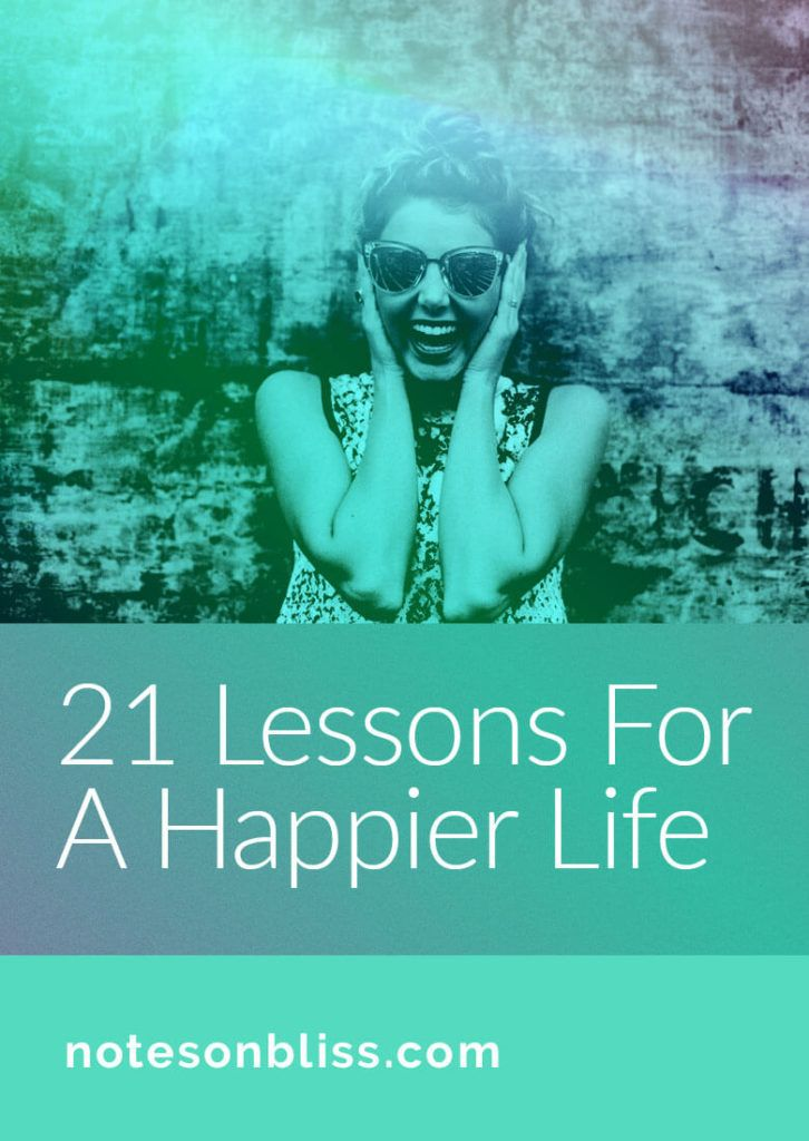 Life Lessons for a Happier Life