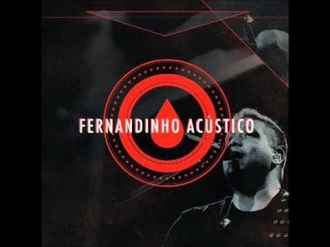 Fernandinho Acústico - CD Completo