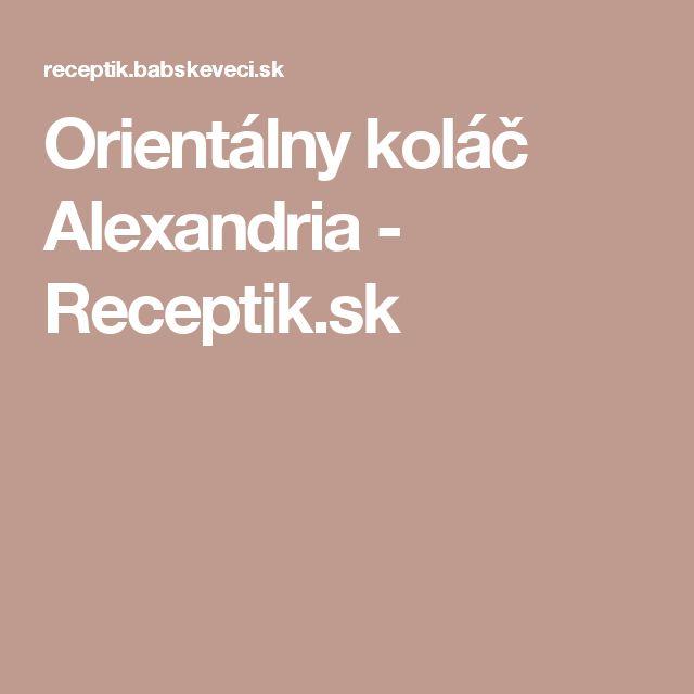 Orientálny koláč Alexandria - Receptik.sk
