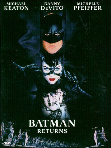 """Batman Returns ~ """"When a corrupt businessman and the grotesque Penguin plot to take control of Gotham City, only Batman can stop them, while the Catwoman has her own agenda."""""""