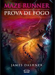 Prova de Fogo por James Dashner