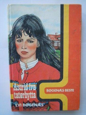 Astrid fra taterhytta (Evi Bøgenæs)