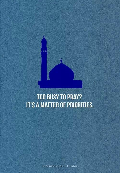 Make Allah your number One priority.