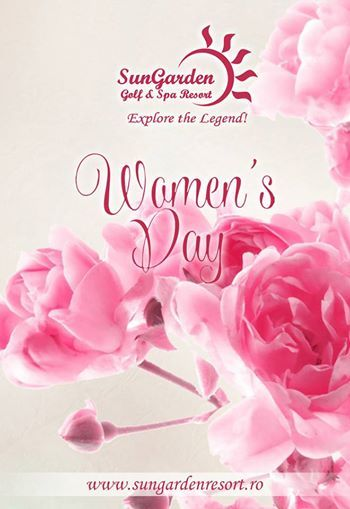 Celebrate the strong, lovely woman in your life on Women's Day!  Special Offers: http://sungardenresort.ro/news-archive/176-8-martie-women-s-day