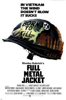 Full Metal Jacket (1987) Poster A pragmatic U.S. Marine observes the dehumanizing effects the U.S.-Vietnam War has on his fellow recruits from their brutal boot camp training to the bloody street fighting in Hue.