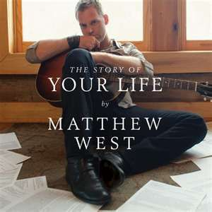 Matthew West- Favorite Christian Singer