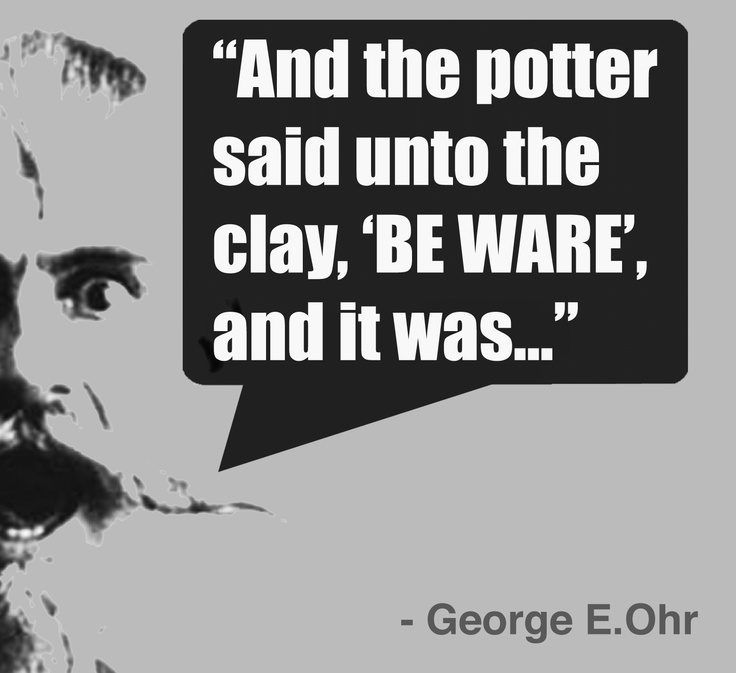 George E. Ohr. What a character!