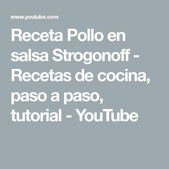 Receta Pollo en salsa Strogonoff - Recetas de cocina, paso a paso, tutorial - YouTube