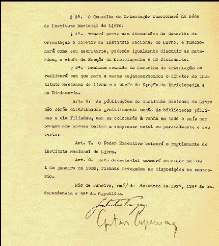 Decreto-lei, acompanhado de exposição de motivos, que cria o Instituto Nacional do Livro, 1937. Rio de Janeiro (RJ). (Arquivo Nacional/CDE/SDE, Decretos-Leis)