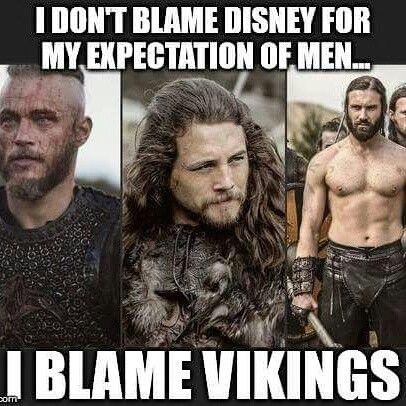 Vikings. Can't blame a girl.