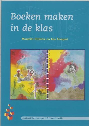Boeken maken in de klas (ontwikkelingsgericht onderwijs)